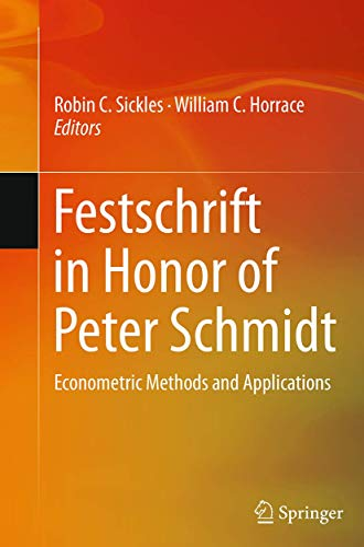 9781493944033: Festschrift in Honor of Peter Schmidt: Econometric Methods and Applications