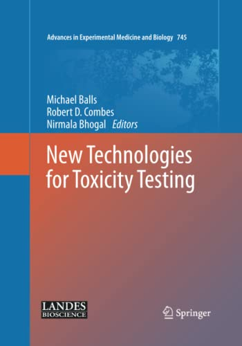 New Technologies for Toxicity Testing (Advances in Experimental Medicine and Biology): Springer