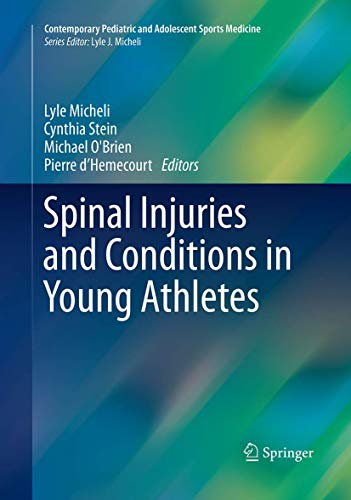 Spinal Injuries and Conditions in Young Athletes: Micheli, Lyle