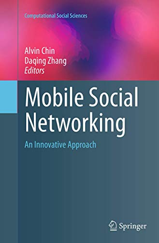 9781493944781: Mobile Social Networking: An Innovative Approach