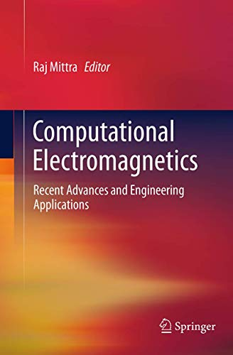 9781493945092: Computational Electromagnetics: Recent Advances and Engineering Applications