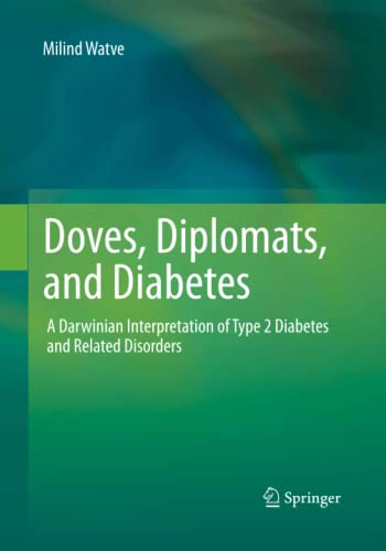 9781493945801: Doves, Diplomats, and Diabetes: A Darwinian Interpretation of Type 2 Diabetes and Related Disorders