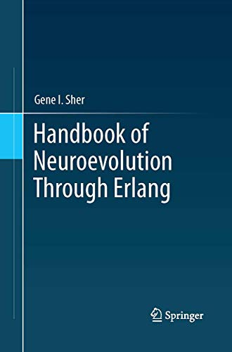 9781493945887: Handbook of Neuroevolution Through Erlang
