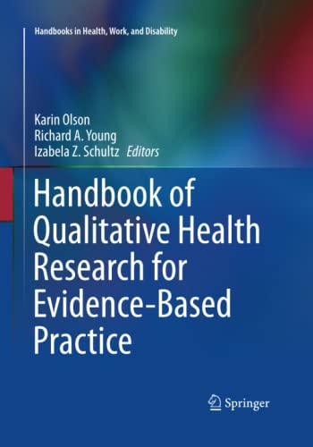 9781493945979: Handbook of Qualitative Health Research for Evidence-Based Practice (Handbooks in Health, Work, and Disability)
