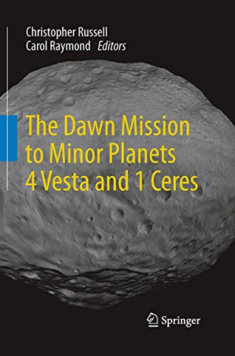 9781493945993: The Dawn Mission to Minor Planets 4 Vesta and 1 Ceres
