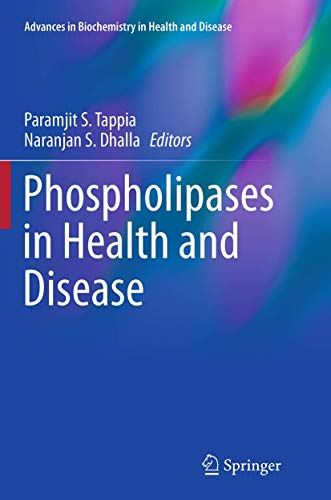 9781493946396: Phospholipases in Health and Disease (Advances in Biochemistry in Health and Disease)