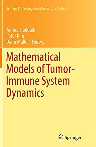 9781493947171: Mathematical Models of Tumor-Immune System Dynamics (Springer Proceedings in Mathematics & Statistics)