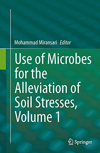 9781493947201: Use of Microbes for the Alleviation of Soil Stresses, Volume 1