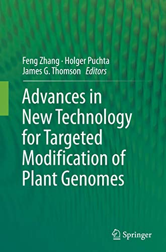 9781493947218: Advances in New Technology for Targeted Modification of Plant Genomes