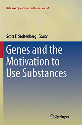 9781493947461: Genes and the Motivation to Use Substances (Nebraska Symposium on Motivation)