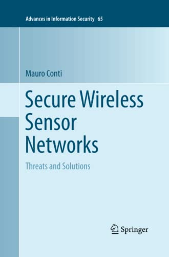 9781493947515: Secure Wireless Sensor Networks: Threats and Solutions (Advances in Information Security)