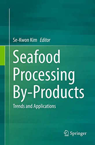 9781493947591: Seafood Processing By-Products: Trends and Applications