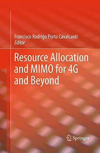 9781493948222: Resource Allocation and MIMO for 4G and Beyond