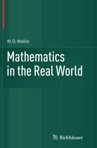 9781493948338: Mathematics in the Real World