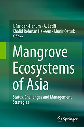 9781493949144: Mangrove Ecosystems of Asia: Status, Challenges and Management Strategies