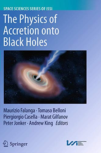 9781493949823: The Physics of Accretion onto Black Holes (Space Sciences Series of ISSI)