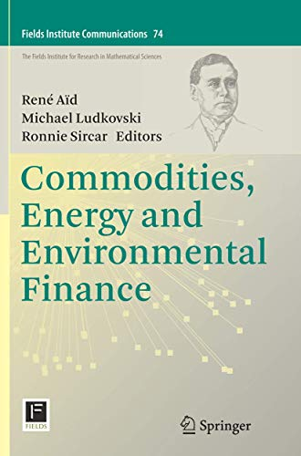 9781493949878: Commodities, Energy and Environmental Finance (Fields Institute Communications)