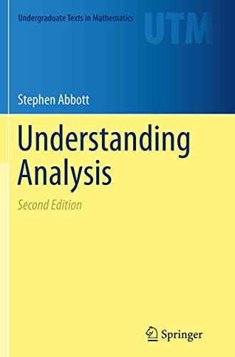 9781493950263: Understanding Analysis (Undergraduate Texts in Mathematics)