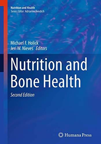 Nutrition and Bone Health (Nutrition and Health): Humana Press