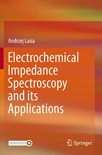 9781493951260: Electrochemical Impedance Spectroscopy and its Applications