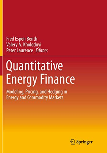 Quantitative Energy Finance: Modeling, Pricing, and Hedging