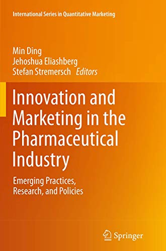 9781493952304: Innovation and Marketing in the Pharmaceutical Industry: Emerging Practices, Research, and Policies (International Series in Quantitative Marketing)