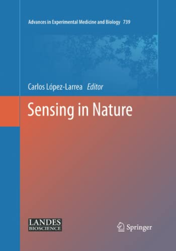 9781493952632: Sensing in Nature (Advances in Experimental Medicine and Biology)