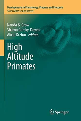9781493952830: High Altitude Primates (Developments in Primatology: Progress and Prospects)