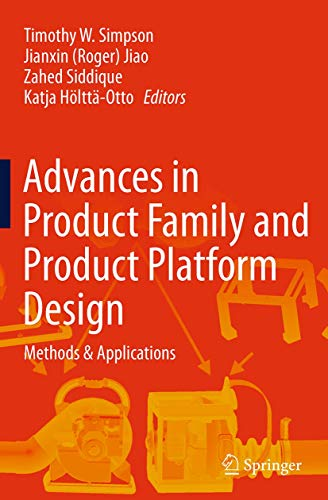 9781493952953: Advances in Product Family and Product Platform Design: Methods & Applications