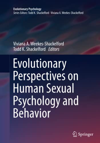 9781493953547: Evolutionary Perspectives on Human Sexual Psychology and Behavior (Evolutionary Psychology)