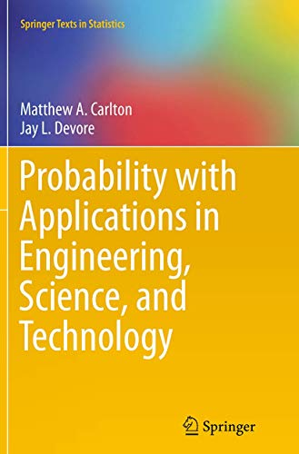 9781493953837: Probability with Applications in Engineering, Science, and Technology (Springer Texts in Statistics)
