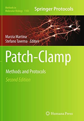 Patch-Clamp Methods and Protocols (Methods in Molecular Biology): Humana Press