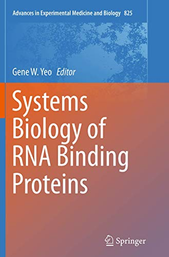 9781493954346: Systems Biology of RNA Binding Proteins (Advances in Experimental Medicine and Biology)