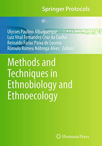 9781493954520: Methods and Techniques in Ethnobiology and Ethnoecology (Springer Protocols Handbooks)