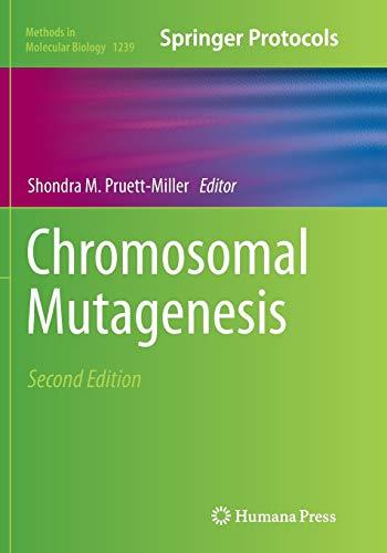 9781493955411: Chromosomal Mutagenesis (Methods in Molecular Biology)