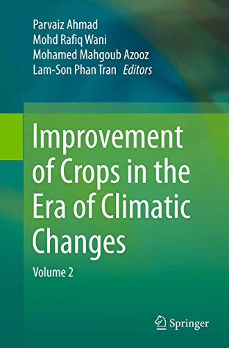 9781493955664: Improvement of Crops in the Era of Climatic Changes: Volume 2