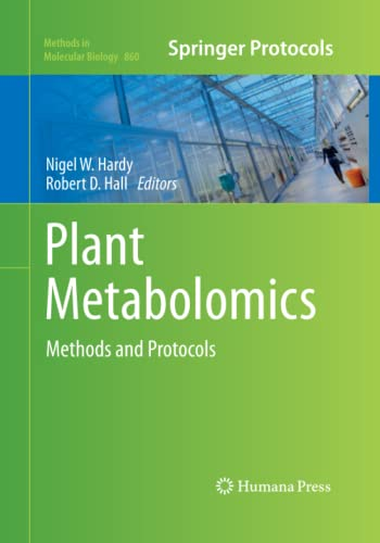 9781493957484: Plant Metabolomics: Methods and Protocols (Methods in Molecular Biology)