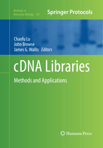 9781493957965: cDNA Libraries: Methods and Applications (Methods in Molecular Biology)
