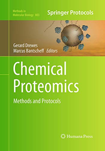 9781493958009: Chemical Proteomics: Methods and Protocols (Methods in Molecular Biology)