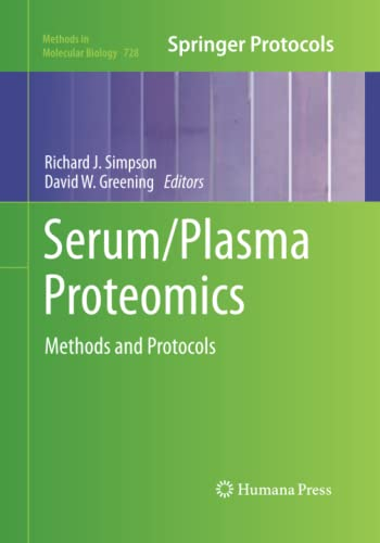 9781493958016: Serum/Plasma Proteomics: Methods and Protocols (Methods in Molecular Biology)