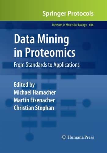 9781493958030: Data Mining in Proteomics: From Standards to Applications
