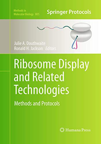 9781493958726: Ribosome Display and Related Technologies: Methods and Protocols (Methods in Molecular Biology)