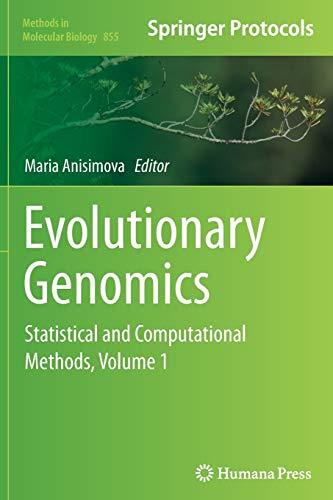 9781493959082: Evolutionary Genomics: Statistical and Computational Methods, Volume 1 (Methods in Molecular Biology)