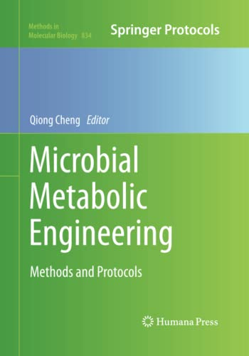 9781493959099: Microbial Metabolic Engineering: Methods and Protocols (Methods in Molecular Biology)