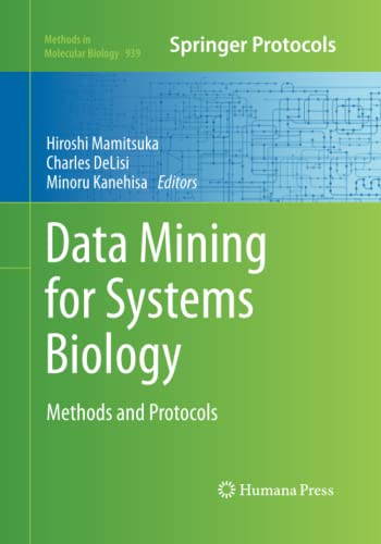 9781493959129: Data Mining for Systems Biology: Methods and Protocols (Methods in Molecular Biology)
