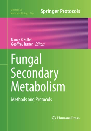 9781493959600: Fungal Secondary Metabolism: Methods and Protocols (Methods in Molecular Biology)