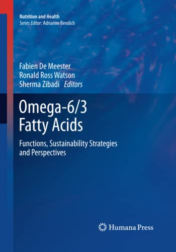 9781493960064: Omega-6/3 Fatty Acids: Functions, Sustainability Strategies and Perspectives (Nutrition and Health)