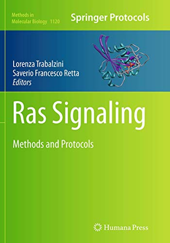 9781493960545: Ras Signaling: Methods and Protocols (Methods in Molecular Biology)