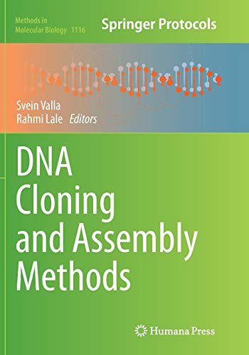 DNA Cloning and Assembly Methods (Methods in Molecular Biology): Humana Press