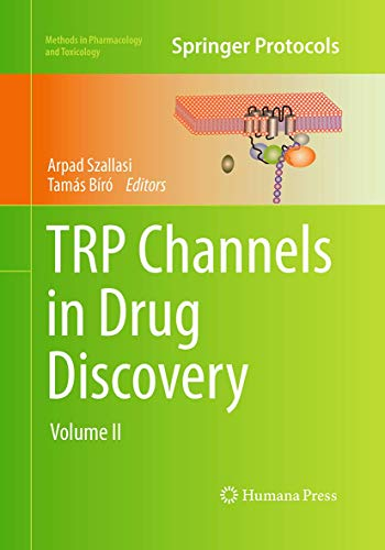 9781493960668: TRP Channels in Drug Discovery: Volume II (Methods in Pharmacology and Toxicology)